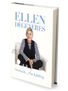 1011-seriously-i'm-kidding-book-by-ellen-degeneres-mdn