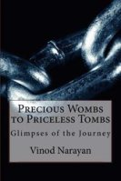 Precious Wombs to Priceless Tombs