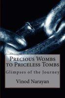 Precious Wombs to Priceless Tombs