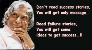 Abdul-kalam-quotes-Dont-read-success-stories