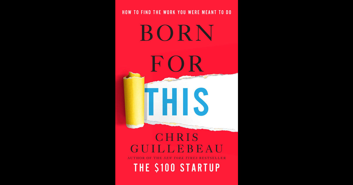 born for this chris guillebeau pdf