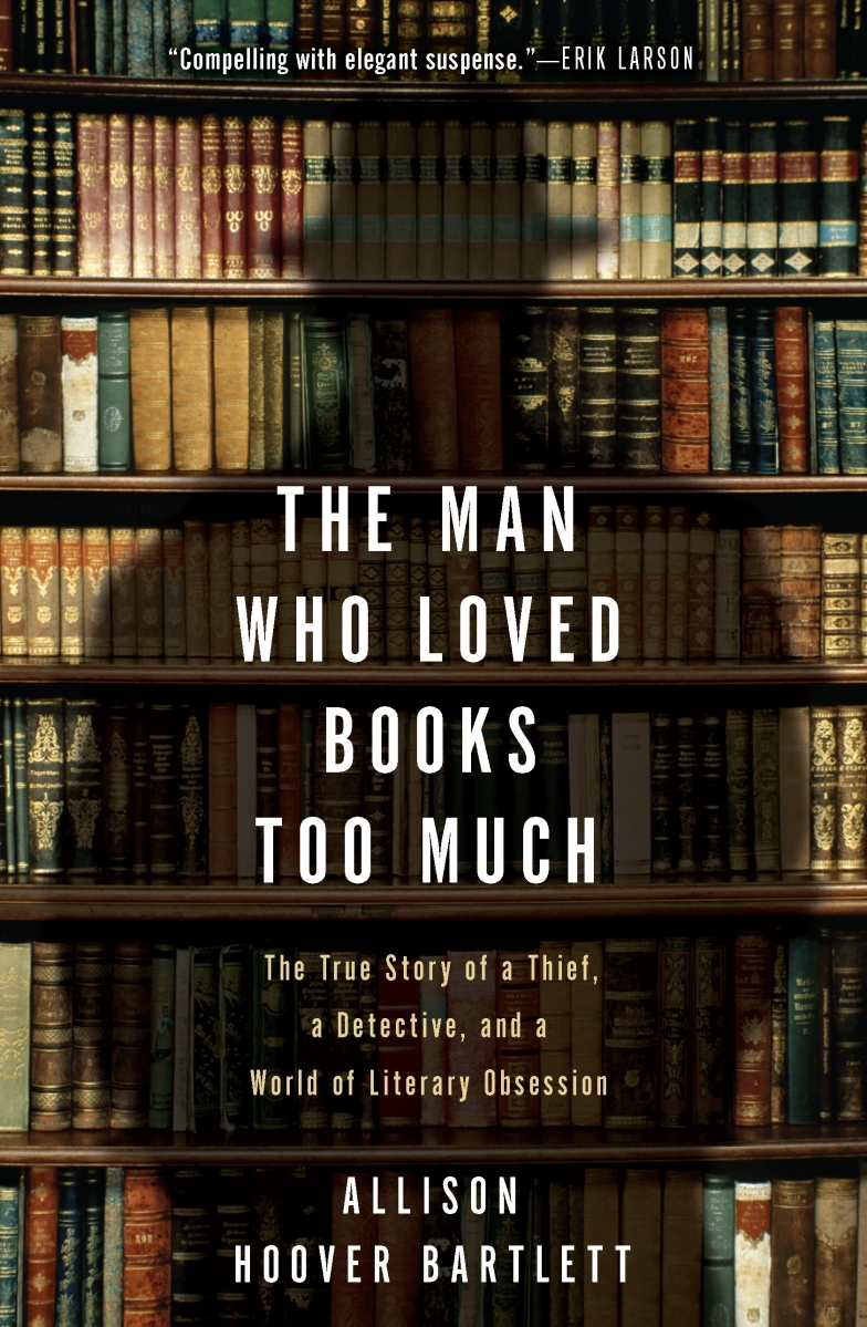 Beautiful Book Covers Goodreads : The man who loved books too much goodreads